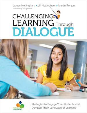 Bog, paperback Challenging Learning Through Dialogue af Jill Nottingham, James A. Nottingham, Martin Renton