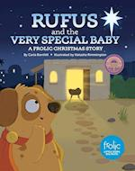 Rufus and the Very Special Baby (Frolic First Faith)