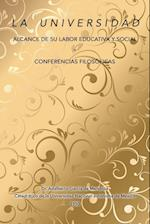 La Universidad Alcance de Su Labor Educativa y Social y Conferencias Filosoficas