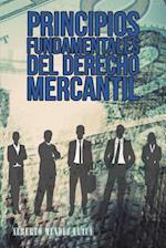 Principios Fundamentales del Derecho Mercantil