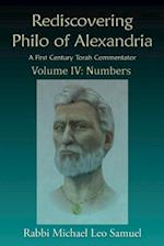 Rediscovering Philo of Alexandria, a First Century Torah Commentator -- Volume IV