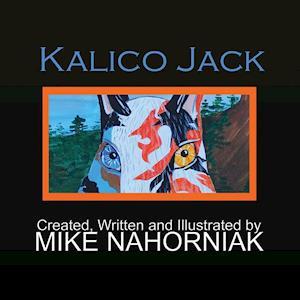 Bog, paperback Kalico Jack af Mike Nahorniak