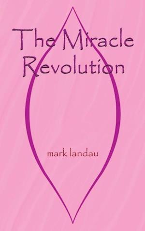 Bog, hardback The Miracle Revolution af Mark Landau