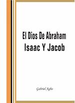 El Dios De Abraham, Isaac Y Jacob af Gabriel Agbo