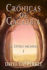 Cronicas de Galadria I - El Otro Mundo af David Gay-Perret