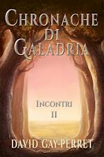 Cronache di Galadria II - Incontri af David Gay-Perret