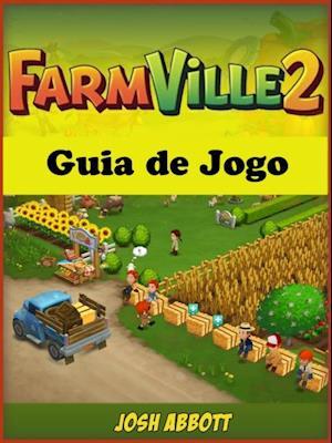 Farmville 2 Guia de Jogo af Hiddenstuff Entertainment