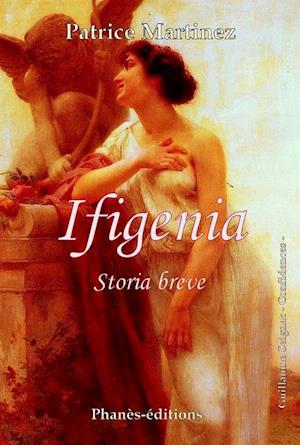 IFIGENIA af Patrice Martinez