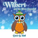 Wilbert and the First Snowfall af Dean B. Hall
