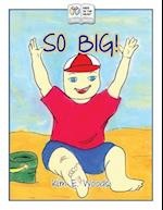 So Big! af Kim E. Woods