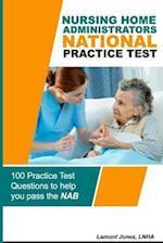 Nursing Home Administrators National Practice Test af Lamont G. Jones