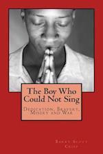 The Boy Who Could Not Sing af MR Barry Scott Crisp
