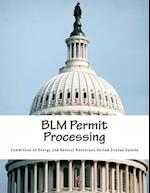 Blm Permit Processing af Committee on Energy and Natural Resource