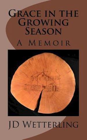 Bog, paperback Grace in the Growing Season af Jd Wetterling