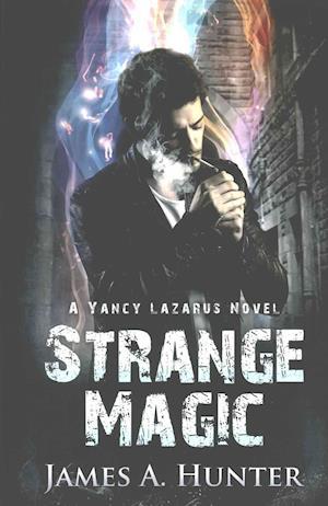 Strange Magic af James a. Hunter