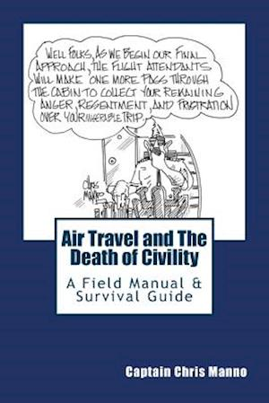 Air Travel and the Death of Civility af Chris Manno