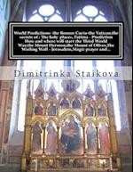 World Predictions- The Roman Curia-The Vatican, the Secrets of af Dimitrinka Staikova