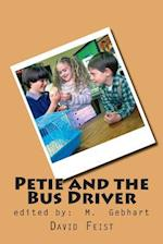 Petie and the Bus Driver af David Feist