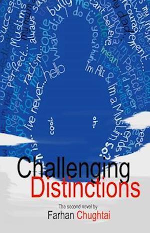 Challenging Distinctions af Farhan Chughtai