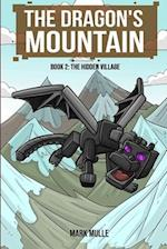 The Dragon's Mountain, Book Two af Mark Mulle