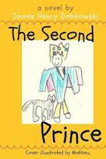 The Second Prince af James Henry Dobkowski