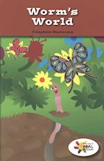 Worm's World / Worms, Worms, Worms (Rosen Real Readers Stem and Steam Collection)