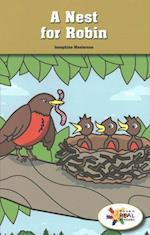 A Nest for Robin / a Bird's Nest (Rosen Real Readers Stem and Steam Collection)