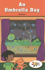 An Umbrella Day / It's Raining (Rosen Real Readers Stem and Steam Collection)