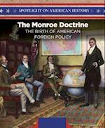 The Monroe Doctrine (Spotlight on American History)
