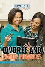 Divorce and Family Finances (Divorce and Your Family)