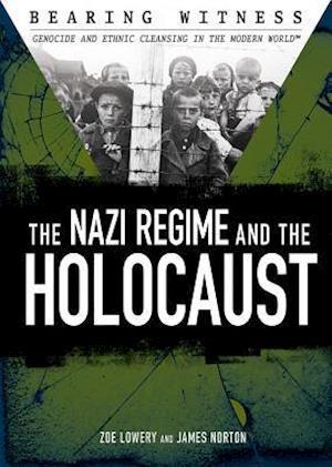Bog, hardback The Nazi Regime and the Holocaust af Zoe Lowery