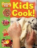 Kids Cook! (creative kids, nr. 1)