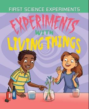 Bog, hardback Experiments With Living Things af Anna Claybourne