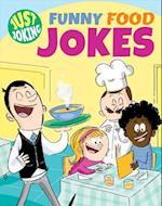 Funny Food Jokes (Just Joking, nr. 1)