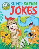 Super Safari Jokes (Just Joking, nr. 6)
