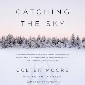 Catching the Sky af Colten Moore