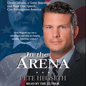 In the Arena af Pete Hegseth