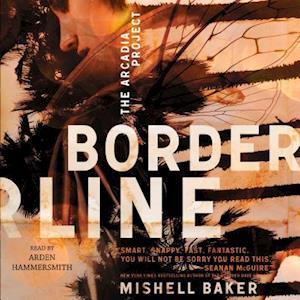 Borderline af Mishell Baker
