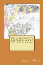 The Revolt of the Zanj af Henry Moa