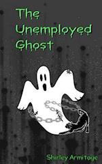 The Unemployed Ghost