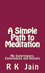 A Simple Path to Meditation