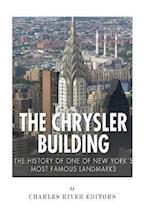 The Chrysler Building af Charles River Editors