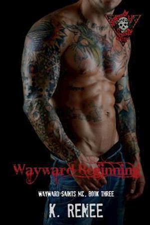 Wayward Beginning af K. Renee