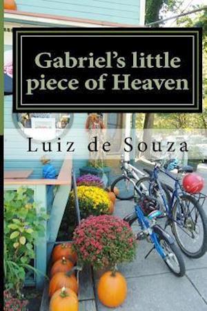 Gabriel's Little Piece of Heaven af Luiz De Souza