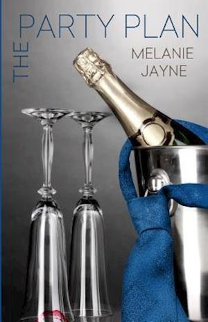 Bog, paperback The Party Plan af Melanie Jayne