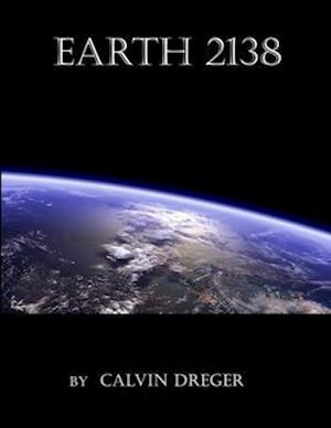 Earth 2138 af Calvin N. Dreger