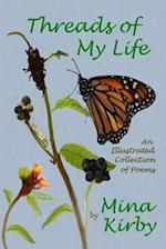 Threads of My Life af Mina Kirby