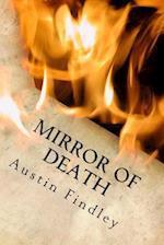 Mirror of Death af Austin Findley
