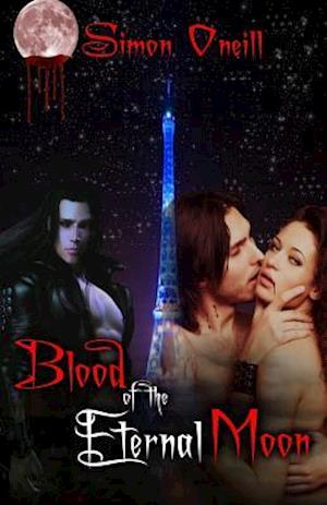 Blood of the Eternal Moon af Simon Oneill