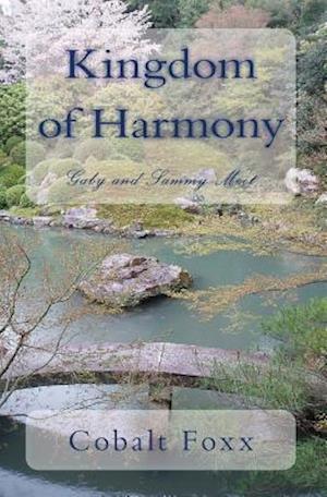 Kingdom of Harmony af Cobalt Foxx